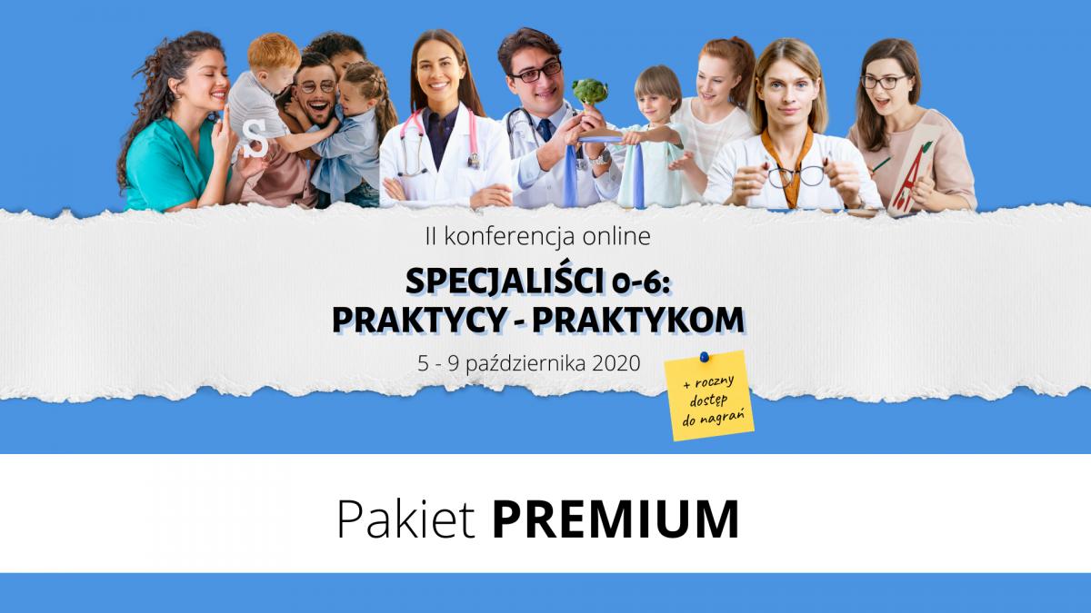 II Konferencja PRAKTYCY - PRAKTYKOM Pakiet PREMIUM