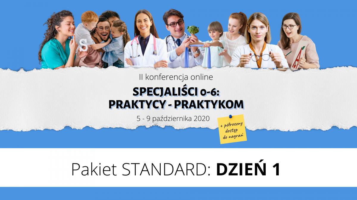 II Konferencja PRAKTYCY - PRAKTYKOM  Pakiet STANDARD: DZIEŃ 1